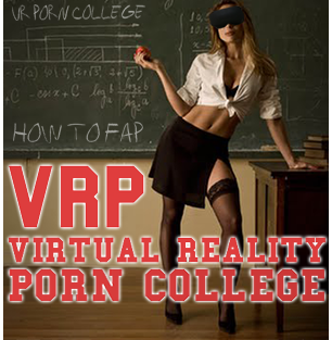 VIRTUAL REALITY PORN COLLEGE